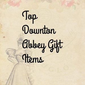 downton abbey gift items