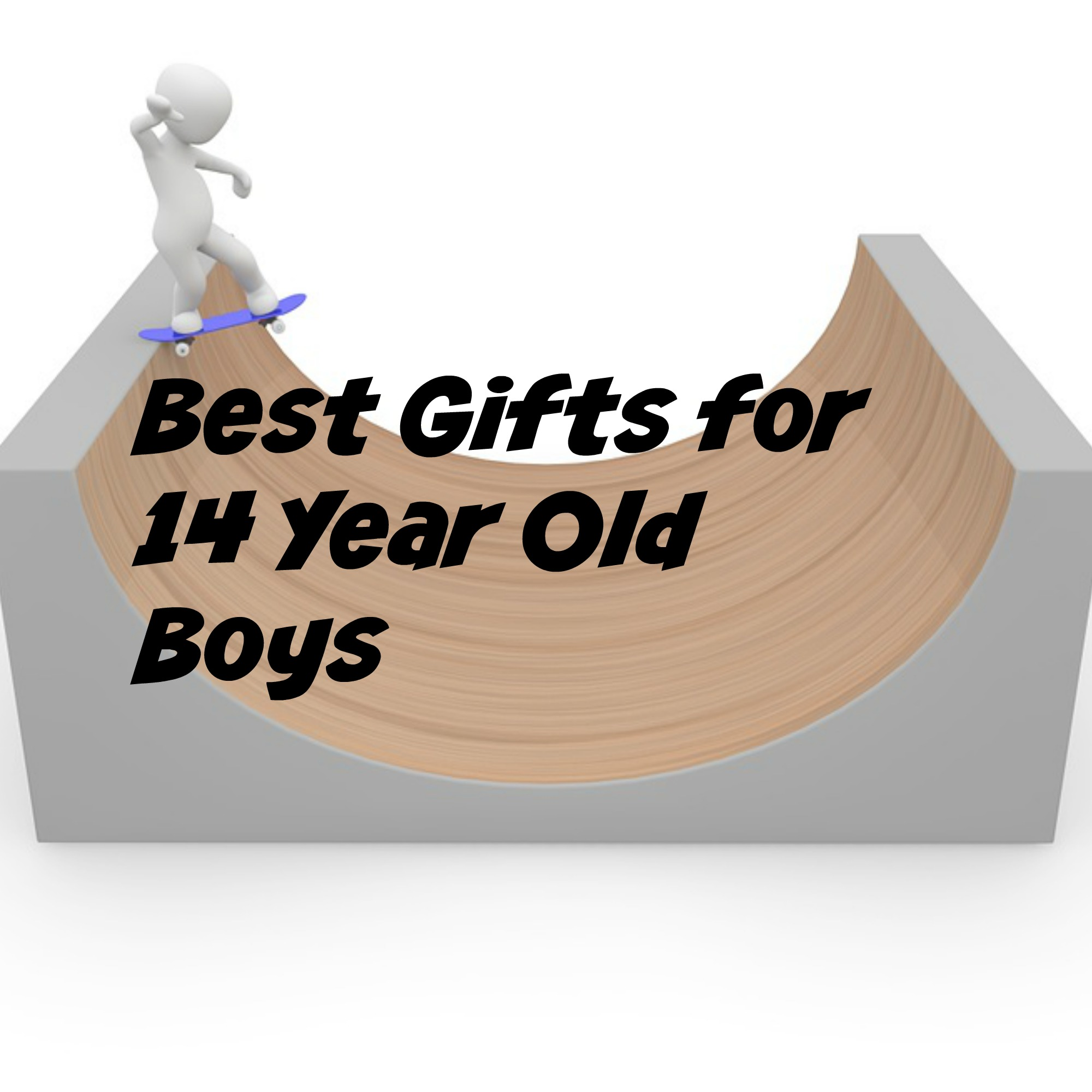 Best Gifts for 14 Year Old Boys\' Birthdays and Christmas